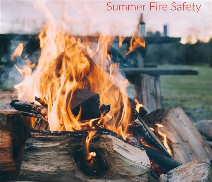 Fire Damage Summer Time Safety Tips
