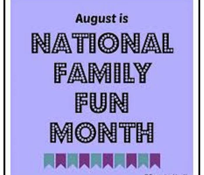 General August is Family Fun Month!