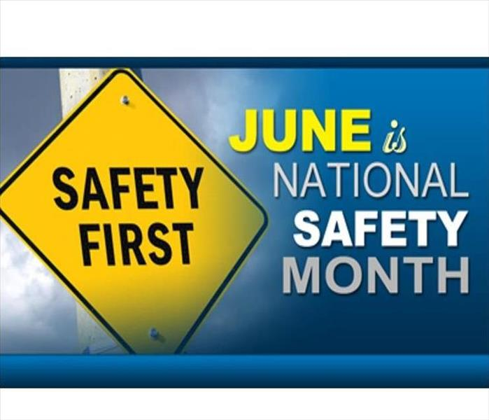 Why SERVPRO June is National Safety Month